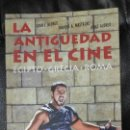 Libros: LA ANTIGUEDAD EN EL CINE . EGIPTO-GRECIA-ROMA. T&B EDITORES . Lote 158677270