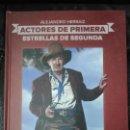 Libros: ACTORES DE PRIMERA ESTRELLAS DE SEGUNDA ( LOS GRANDES SECUNDARIOS DEL CINE . T&B EDITORES . Lote 159993888
