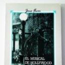 Libros: EL MUSICAL DE HOLLYWOOD. Lote 160617174