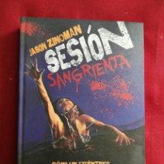 Libros: LIBRO SESION SANGRIENTA VIERNES 13 CINE GORE TERROR JASON ZINOMAN. Lote 206773060