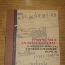Libros: EL CINE DE LA SEGUNDA REPÚBLICA Y SU PRENSA ESPECIALIZADA (1930-1939). Lote 165881554
