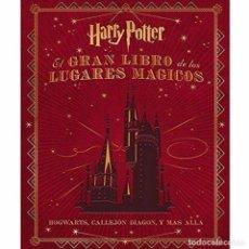 Libri: EL GRAN LIBRO DE LOS LUGARES MAGICOS DE HARRY POTTER. Lote 166679698