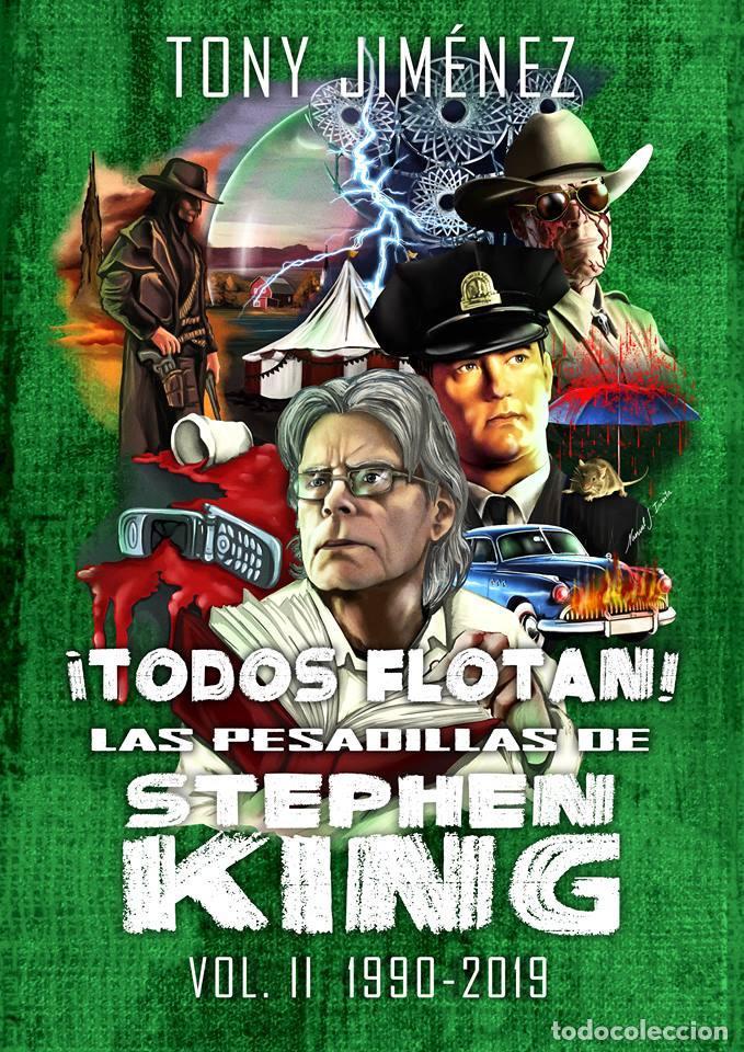 ¡TODOS FLOTAN! LAS PESADILLAS DE STEPHEN KING VOL. II (1990-2019) (Libros Nuevos - Bellas Artes, ocio y coleccionismo - Cine)