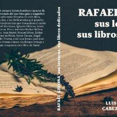 Libros: RAFAEL AZCONA, SUS LECTURAS, SUS LIBROS DEDICADOS. Lote 171246378