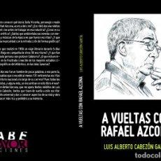 Libros: A VUELTAS CON RAFAEL AZCONA. Lote 171247123