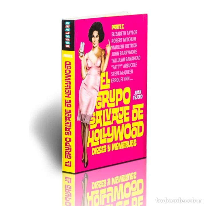 CINE. EL GRUPO SALVAJE DE HOLLYWOOD (PARTE1) - JUAN TEJERO DESCATALOGADO!!! OFERTA!!! (Libros Nuevos - Bellas Artes, ocio y coleccionismo - Cine)