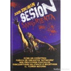 Libros: CINE. SESIÓN SANGRIENTA - JASON ZINOMAN DESCATALOGADO!!! OFERTA!!!. Lote 175906419