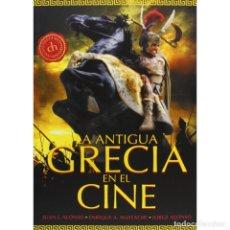 Libros: LA ANTIGUA GRECIA EN EL CINE - JUAN ALONSO/MASTACHE/JORGE ALONSO DESCATALOGADO!!! OFERTA!!!. Lote 176182309