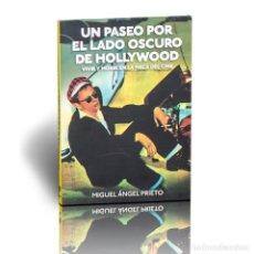 Libros: CINE. UN PASEO POR EL LADO OSCURO DE HOLLYWOOD - MIGUEL ÁNGEL PRIETO DESCATALOGADO!!! OFERTA!!!. Lote 176183403