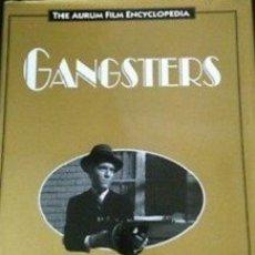 Libros: THE AURUM FILM ENCYCLOPEDIA GANGSTERS. Lote 176273039