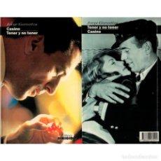 Libros: CINE. 37. CASINO. TENER Y NO TENER - JORGE GOROSTIZA DESCATALOGADO!!! OFERTA!!!. Lote 176643033