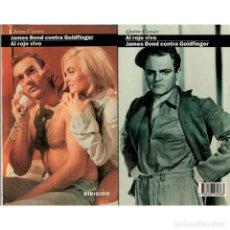 Libros: CINE. 30. JAMES BOND CONTRA GOLDFINGER. AL ROJO VIVO - QUIM CASAS DESCATALOGADO!!! OFERTA!!!. Lote 176645708