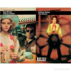 Libros: CINE. 26. TAXI DRIVER JOHNNY GUITAR - CARLOS LOSILLA DESCATALOGADO!!! OFERTA!!!. Lote 176646140