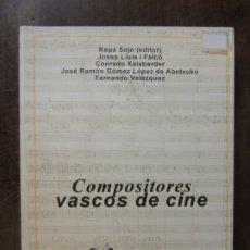 Libros: LIBRO - COMPOSITORES VASCOS DE CINE - COLECCION ZINEMASTREA BILDUMA 1 . Lote 176821148