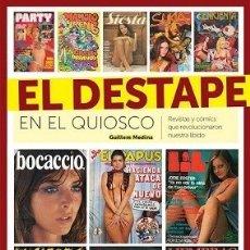 Libros: EL DESTAPE EN EL QUIOSCO AUTOR: GUILLEM MEDINA. Lote 178131322