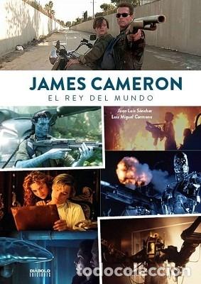 JAMES CAMERON. EL REY DEL MUNDO AUTOR: JUAN LUIS SÁNCHEZ Y LUIS MIGUEL CARMONA (Libros Nuevos - Bellas Artes, ocio y coleccionismo - Cine)