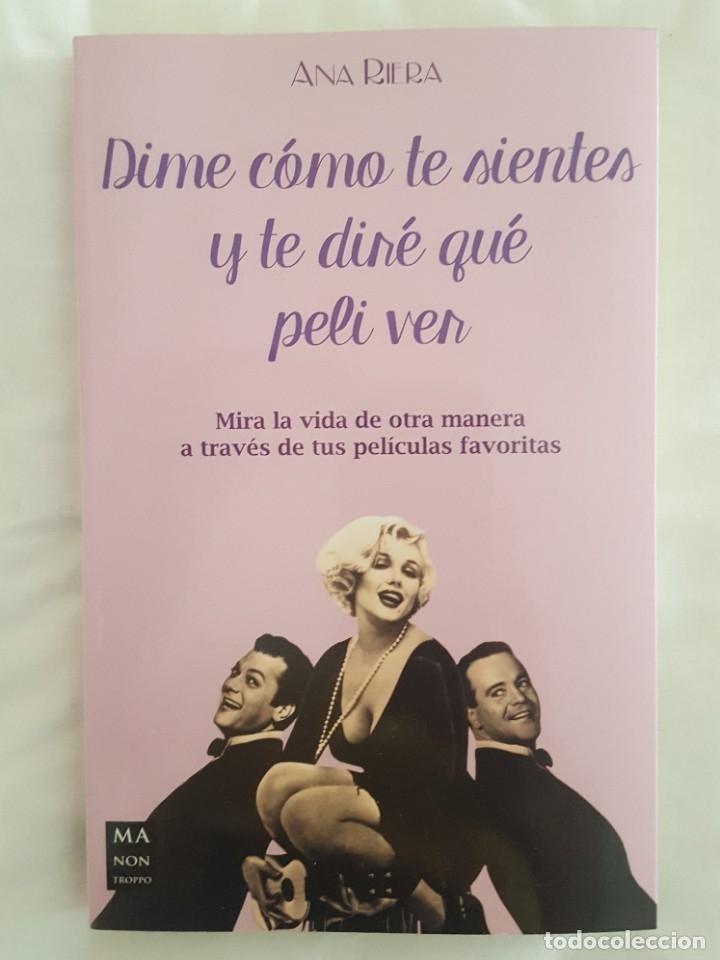 LIBRO / DIME COMO TE SIENTES Y TE DIRE QUE PELI VER / ANA RIERA 2016 (Libros Nuevos - Bellas Artes, ocio y coleccionismo - Cine)