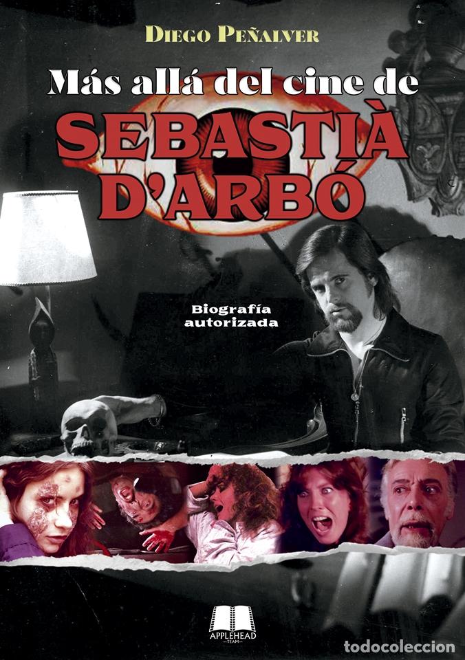 MÁS ALLÁ DEL CINE DE SEBASTIÀ D'ARBÓ (Libros Nuevos - Bellas Artes, ocio y coleccionismo - Cine)