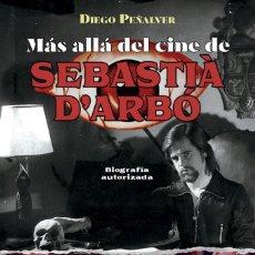 Libros: MÁS ALLÁ DEL CINE DE SEBASTIÀ D'ARBÓ. Lote 181580132