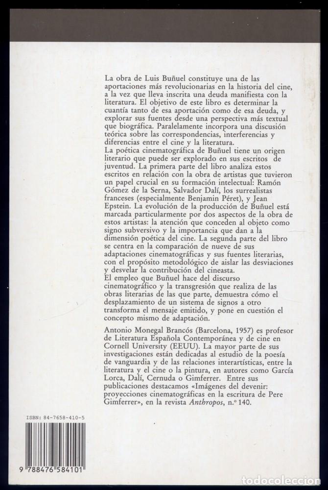 Libros: MONEGAL, Antonio. Luis Buñuel de la Literatura al Cine. Una poética del objeto. 1993. - Foto 2 - 183262468