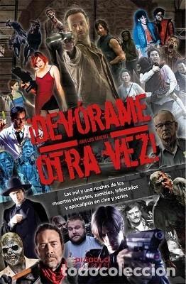 ¡DEVÓRAME OTRA VEZ! AUTOR: JUAN LUIS SÁNCHEZ (Libros Nuevos - Bellas Artes, ocio y coleccionismo - Cine)