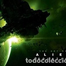 Libros: THE ART OF ALIEN ISOLATION. Lote 183470661