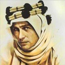 Libros: LAWRENCE DE ARABIA. AUTOR: JUAN TEJERO. Lote 183472243