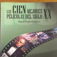 Libros: LIBRO LAS 100 MEJORES PELÍCULAS DEL SIGLO XX. Lote 184452905
