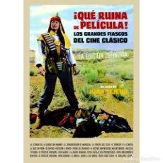 Libros: CINE. ¡QUÉ RUINA DE PELÍCULA! - JUAN TEJERO (CARTONÉ) DESCATALOGADO!!! OFERTA!!!. Lote 190037950