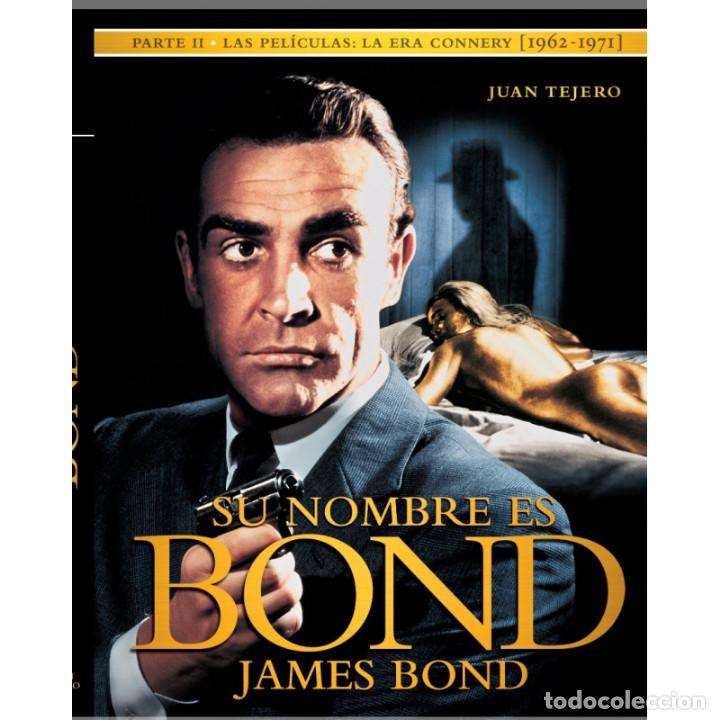 CINE. SU NOMBRE ES BOND, JAMES BOND II - JUAN TEJERO (CARTONÉ) DESCATALOGADO!!! OFERTA!!! (Libros Nuevos - Bellas Artes, ocio y coleccionismo - Cine)