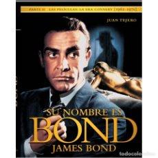 Libros: CINE. SU NOMBRE ES BOND, JAMES BOND II - JUAN TEJERO (CARTONÉ) DESCATALOGADO!!! OFERTA!!!. Lote 190038740