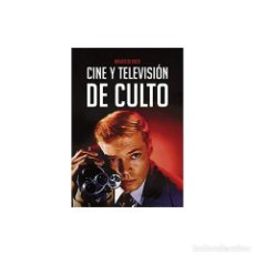 Libros: CINE Y TELEVISIÓN DE CULTO - MAURICIO BACH DESCATALOGADO!!! OFERTA!!!. Lote 190041248