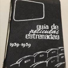Libros: GUÍA DE PELÍCULAS ESTRENADAS 1939-1959. Lote 190865357