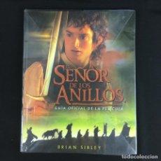Libros: EL SEÑOR DE LOS ANILLOS-GUIA OFICIAL DE LA PELICULA-BRIAN SIBLEY-MINOTAURO-2001. Lote 191651740