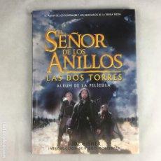 Libros: EL SEÑOR DE LOS ANILLOS-LAS DOS TORRES-ALBUM DE LA PELÍCULA-JUDE FISHER-MINOTAURO-2002. Lote 191652057
