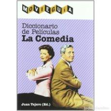 Libros: CINE. DICCIONARIO DE PELÍCULAS. LA COMEDIA - JUAN TEJERO (ED.) DESCATALOGADO!!! OFERTA!!!. Lote 191659272