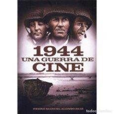 Libros: 1944, UNA GUERRA DE CINE - PEDRO MANUEL ALONSO RUIZ DESCATALOGADO!!! OFERTA!!!. Lote 191659478