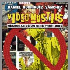 Libros: VIDEO NASTIES: MEMORIAS DE UN CINE PROHIBIDO. Lote 192526502