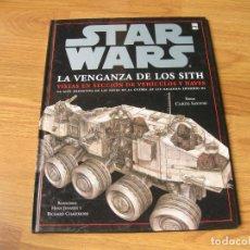 Libros: GUIA STAR WARS DE LA VENGANZA DE LOS SITH - VISTAS EN SECCIÓN DE VEHÍCULOS Y NAVES - EPISODIO III. Lote 193727136