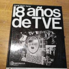 Libros: 18 AÑOS DE TVE. JOSEP M. BAGET HERMS EDITORIAL DIÀFORA 1975. Lote 194320833
