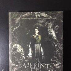 Libros: EL LABERINTO DEL FAUNO GUION CINEMATOGRAFICO DE GUILLERMO DEL TORO - COMO NUEVO!. Lote 196654752