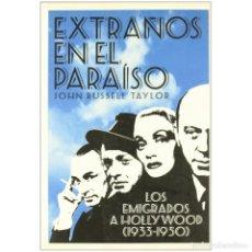 Libros: CINE. EXTRAÑOS EN EL PARAÍSO - JOHN RUSSELL TAYLOR DESCATALOGADO!!! OFERTA!!!. Lote 197510583