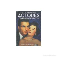 Libros: CINE. DICCIONARIO DE ACTORES CINEMATOGRÁFICOS - MANUEL GUTIÉRREZ DA SILVA DESCATALOGADO!!! OFERTA!!!. Lote 197511206