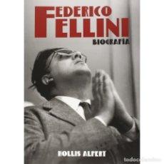 Libros: CINE. FEDERICO FELLINI. BIOGRAFÍA - HOLLIS ALPERT DESCATALOGADO!!! OFERTA!!!. Lote 197512532