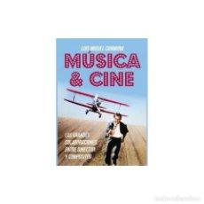 Libros: MÚSICA & CINE - LUIS MIGUEL CARMONA DESCATALOGADO!!! OFERTA!!!. Lote 197513161