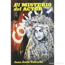 Libros: CINE. EL MISTERIO DEL ACTOR - JUAN JESÚS VALVERDE DESCATALOGADO!!! OFERTA!!!. Lote 198909582