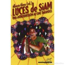 Libros: LUCES DE SIAM. UNA INTRODUCCIÓN AL CINE TAILANDÉS - ALBERTO ELENA (ED) DESCATALOGADO!!! OFERTA!!!. Lote 198909987