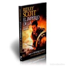 Libros: CINE. RIDLEY SCOTT. EL IMPERIO DE LA LUZ - JUAN A. PEDRERO SANTOS DESCATALOGADO!!! OFERTA!!!. Lote 199071477