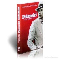 Libros: CINE. POLANSKI. BIOGRAFÍA - CHRISTOPHER SANDFORD DESCATALOGADO!!! OFERTA!!!. Lote 199071943