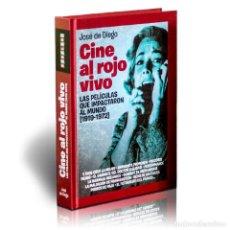 Libros: CINE AL ROJO VIVO - JOSÉ DE DIEGO (CARTONÉ) DESCATALOGADO!!! OFERTA!!!. Lote 199072176